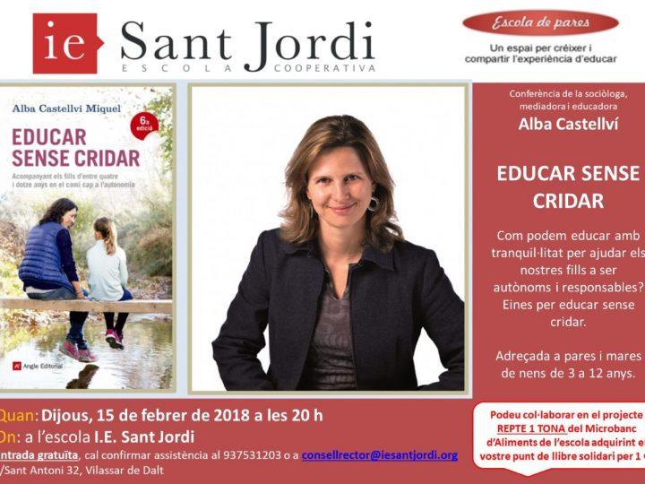 Escola de pares: Educar sense cridar, amb Alba Castellví