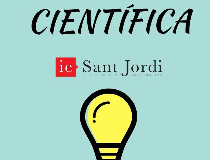 1a Mostra Científica de la I.E. Sant Jordi